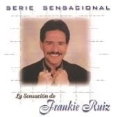 La Sensaeión de Frankie Ruiz
