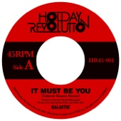 It Must Be You (Galactic Bounce Mix)