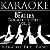 Karaoke The Beatles Greatest Hits, Vol. 2