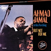 Ahmad Jamal At the Pershing - But Not for Me (Live)