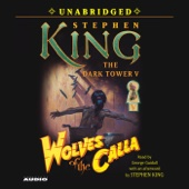 Stephen King - Wolves of the Calla: Dark Tower V (Unabridged)  artwork