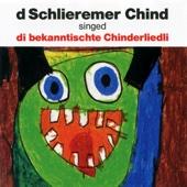 D schlieremer Chind singed di bekanntischte Chinderliedli