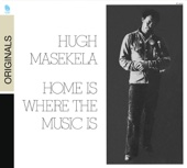 Hugh Masekela - Home Is Where the Music Is  artwork
