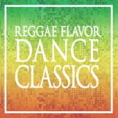 REGGAE FLAVOR DANCE CLASSICS
