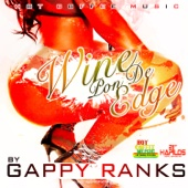 Gappy Ranks - Wine Pon de Edge artwork