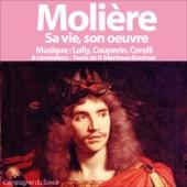 Molière: Sa vie, son œuvre - Patrick Martinez-Bournat
