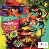 The 2014 FIFA World Cup™ Official Album: One Love, One Rhythm