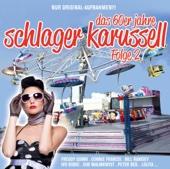 Das 60er Jahre Schlager Karussell, Vol. 2