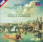 Handel: Music for the Royal Fireworks & Water Music - Academy of St. Martin in the Fields & Sir Neville Marriner Cover Art