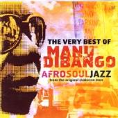 The Very Best of Manu Dibango: Afro Soul Jazz from the Original Makossa Man - Manu Dibango