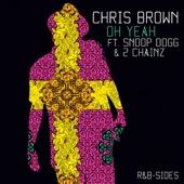 Oh Yeah (Rarities & B-Sides) [feat. Snoop Dogg & 2 Chainz] - Single cover art