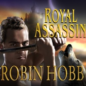 Robin Hobb - Royal Assassin: The Farseer Trilogy, Book 2 (Unabridged)  artwork