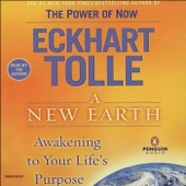 A New Earth: Awakening To Your Life's Purpose (Unabridged) - Eckhart Tolle Cover Art