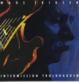 Intermission Troldhaugen