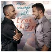 No Estamos Solos (Non siamo soli) [Spanish Version] - Eros Ramazzotti & Ricky Martin