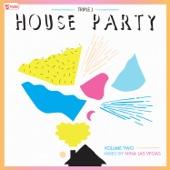 triple j House Party, Vol. 2 (Mixed by Nina Las Vegas)