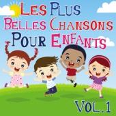 Les Plus Belles Chansons Pour Enfants Vol. 1