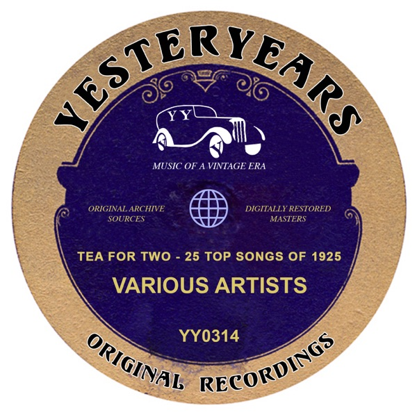 Tea for Two (25 Top Songs of 1925) | Various Artists