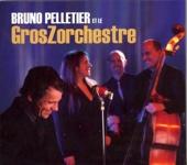 Bruno Pelletier et le GrosZorchestre