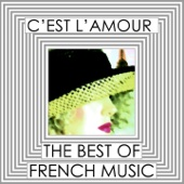 C'est l'amour - The Best of French Music, Vol. 2