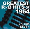Greatest R&B Hits of 1954, Vol. 7