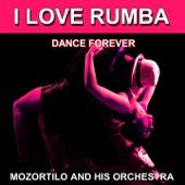 I Love Rumba (Dance Forever) [Les plus belles danses] - EP