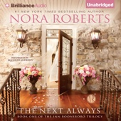 Nora Roberts - The Next Always: Inn BoonsBoro Trilogy, Book 1 (Unabridged)  artwork