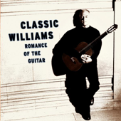 Classic Williams - Romance of the Guitar