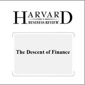 Niall Ferguson - The Descent of Finance (Harvard Business Review) (Unabridged)  artwork