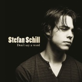 Don't Say a Word - Stefan Schill