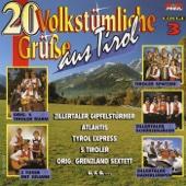 20 Volkstümliche Grüße Aus Tirol Folge 3