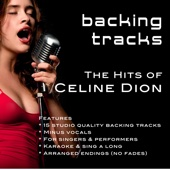 The Hits of Celine Dion (Backing Tracks)