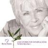 Byron Katie Mitchell - Love Stories for Fathers & Sons (Unabridged  Nonfiction) artwork