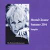 Byron Katie Mitchell - Mental Cleanse, Summer 2004 (Unabridged  Nonfiction) artwork
