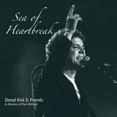 Sea of Heartbreak - Donal Kirk & Friends