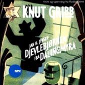 Knut Gribb: Djevlebjørnen Fra Dauingmyra