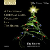 A Traditional Christmas Carol Collection from The Sixteen (Digital Only)