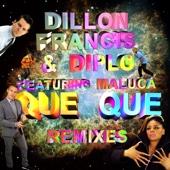 Que Que Remixes (feat. Maluca) - EP cover art