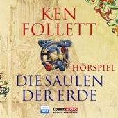 Ken Follett, Die Säulen der Erde - Das WDR Hörspiel