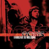 Familiar to Millions (Live at Wembley Stadium, 2000)