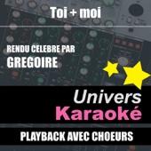 Toi + moi (Version karaoké avec chœurs)