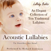 Acoustic Lullabies to Soothe the Soul