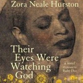 Their Eyes Were Watching God (Unabridged) [Unabridged Fiction] - Zora Neale Hurston Cover Art