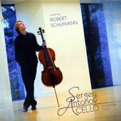Robert Schumann - Sergey Antonov