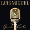 Luis Miguel: Grandes Éxitos