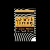 The Fourth Turning: An American Prophecy - William Strauss and Neil Howe Cover Art