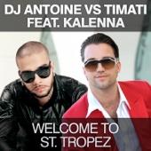 Welcome to St. Tropez (DJ Antoine vs Mad Mark Radio Edit)