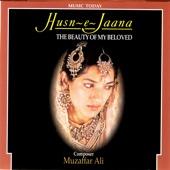 Husn-E-Jaana - the Beauty of My Beloved