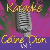 Karaoke - Celine Dion Vol.1