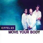 Eiffel 65 - Move Your Body (Casinò Machine Paris Dub) artwork